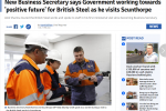Scunthorpe Telegraph - New Business Secretary says Government working towards 'positive future' for British Steel as he visits Scunthorpe.PNG